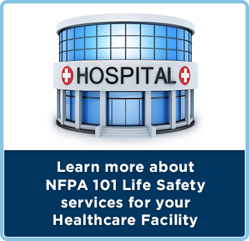 fire protection safety services for healthcare facilities