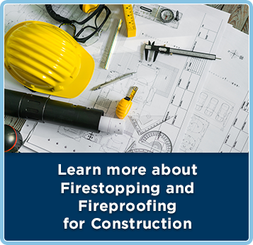 fireproofing and firestopping for construction projects